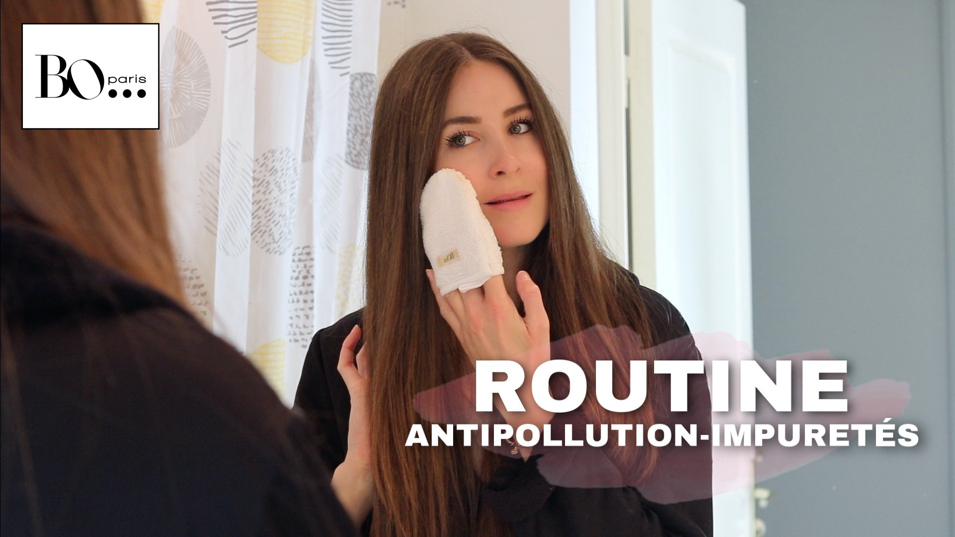 Ma routine anti-pollution et impuretés